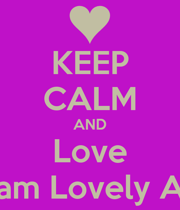 KEEP CALM AND Love MirIam Lovely Addo