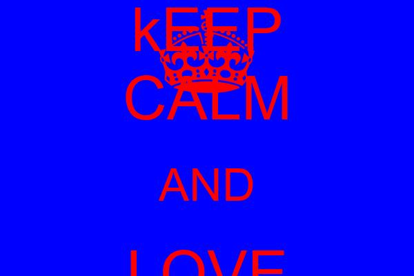 kEEP CALM AND LOVE MISTY