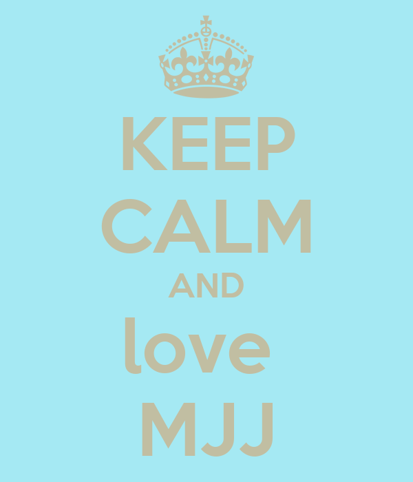 KEEP CALM AND love  MJJ