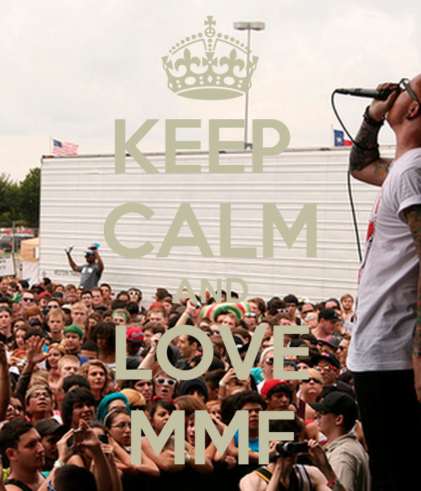 KEEP  CALM AND LOVE MMF