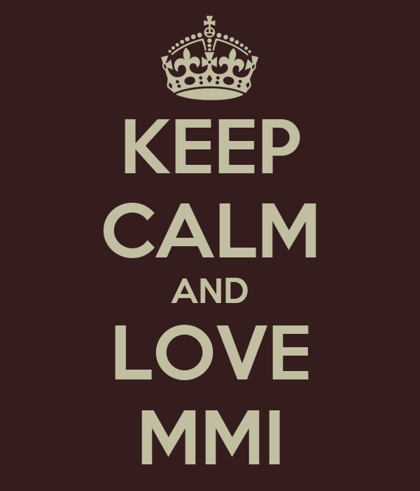 KEEP CALM AND LOVE MMI