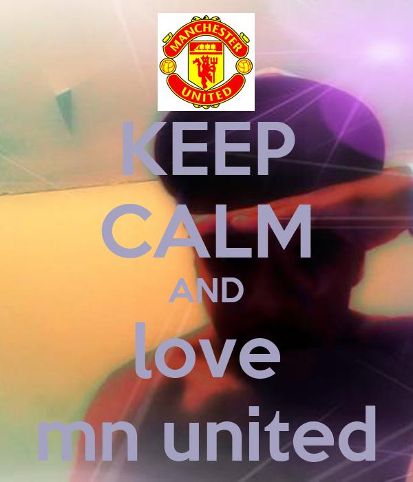 KEEP CALM AND love mn united