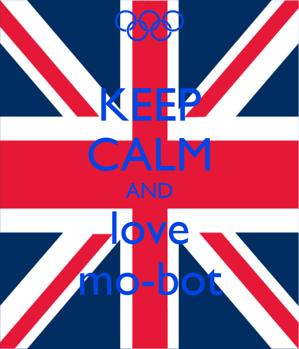 KEEP CALM AND love mo-bot