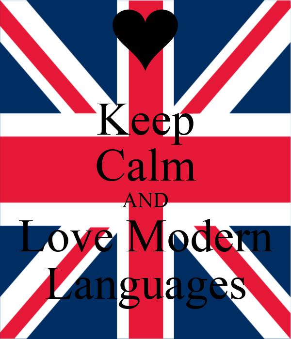 Keep Calm AND Love Modern Languages