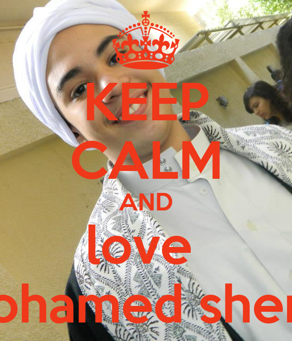 KEEP CALM AND love  mohamed sherif