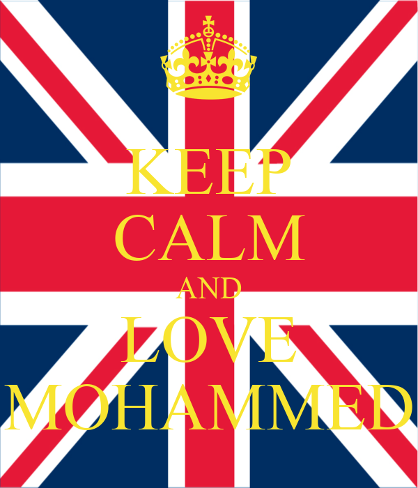 KEEP CALM AND LOVE MOHAMMED