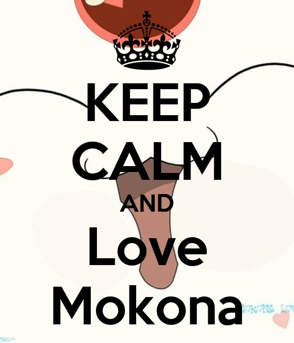 KEEP CALM AND Love Mokona