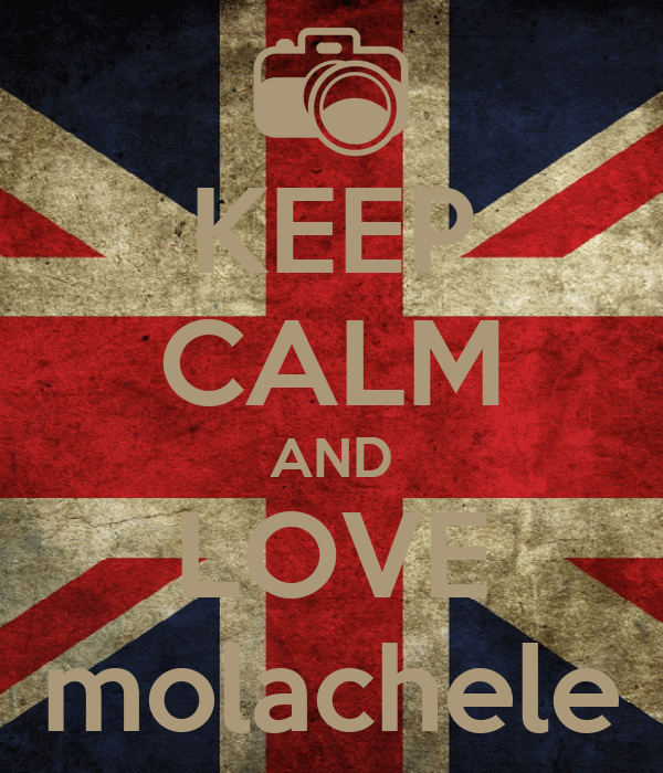 KEEP CALM AND LOVE molachele