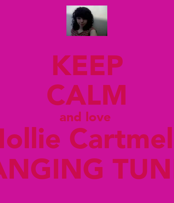 KEEP CALM and love  Mollie Cartmel's BANGING TUNES