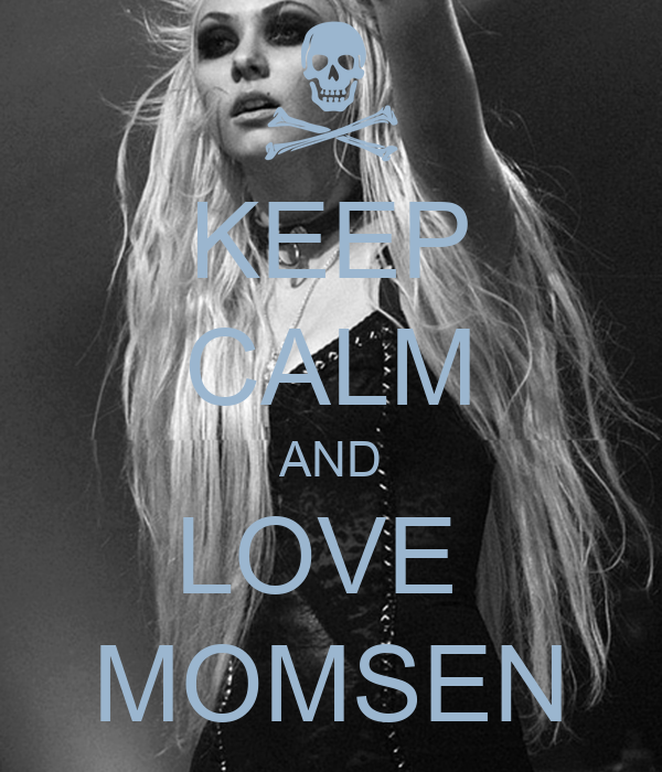 KEEP CALM AND LOVE  MOMSEN