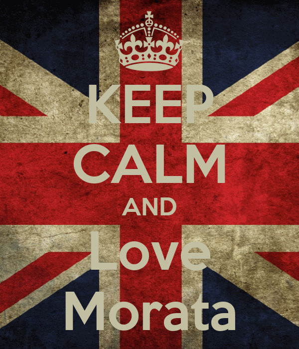 KEEP CALM AND Love Morata
