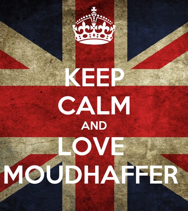 KEEP CALM AND LOVE  MOUDHAFFER