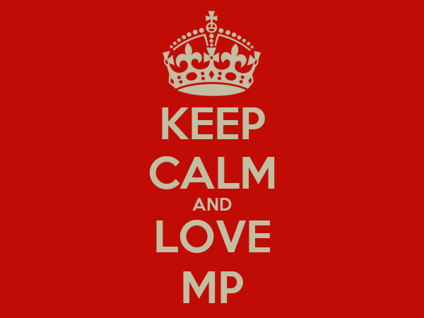 KEEP CALM AND LOVE MP