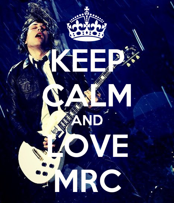 KEEP CALM AND LOVE MRC