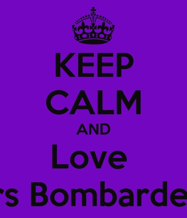 KEEP CALM AND Love  Mrs Bombardella
