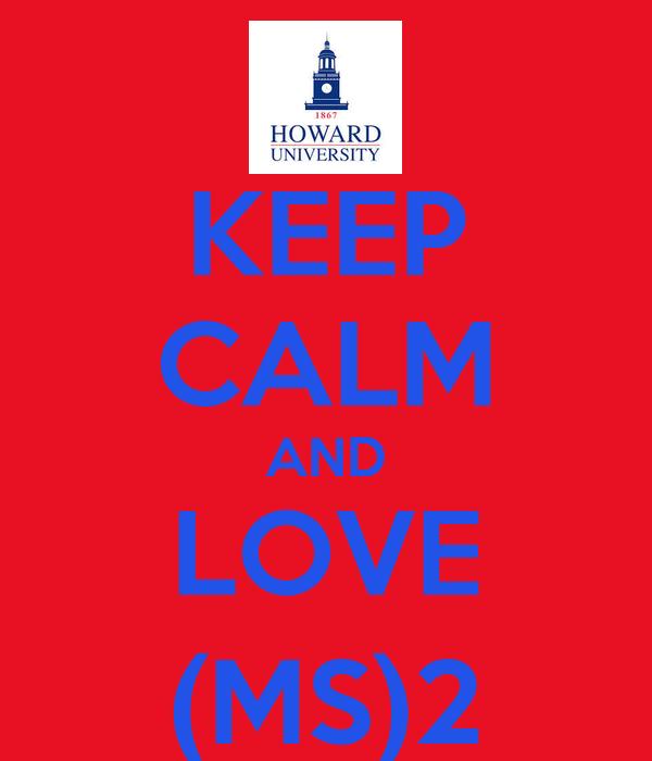 KEEP CALM AND LOVE (MS)2