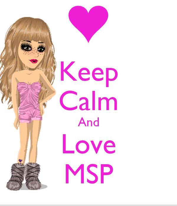 Keep Calm And Love MSP