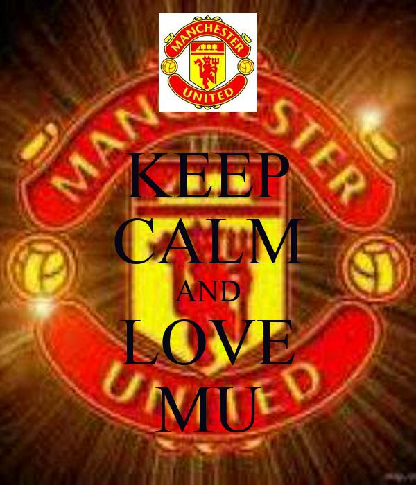 KEEP CALM AND LOVE MU