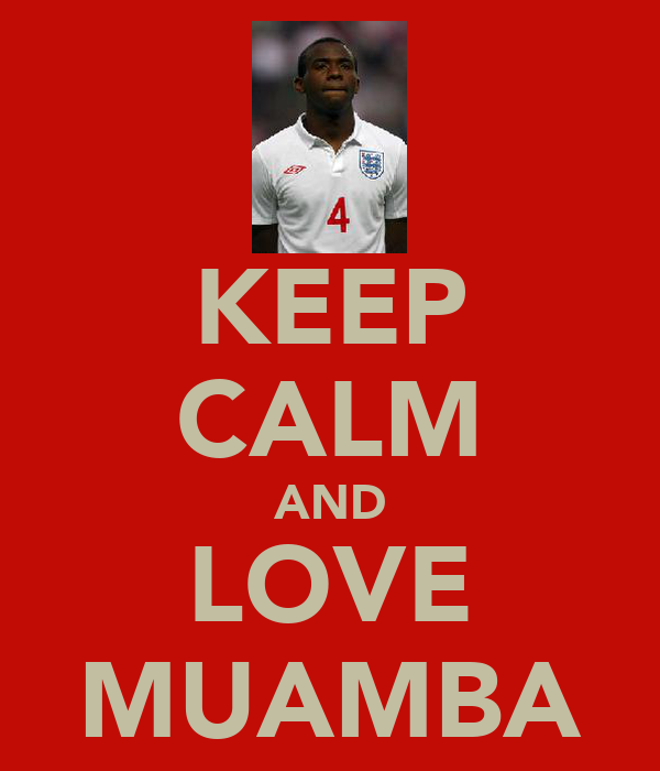 KEEP CALM AND LOVE MUAMBA