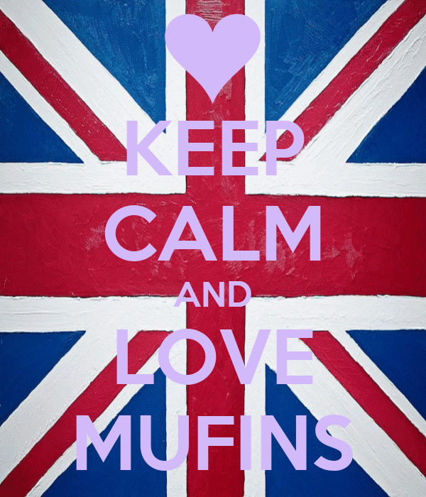 KEEP CALM AND LOVE MUFINS
