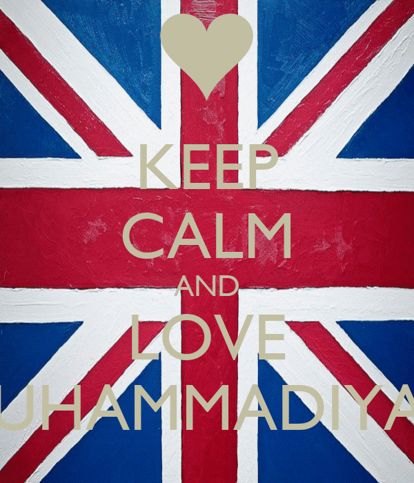 KEEP CALM AND LOVE MUHAMMADIYAH