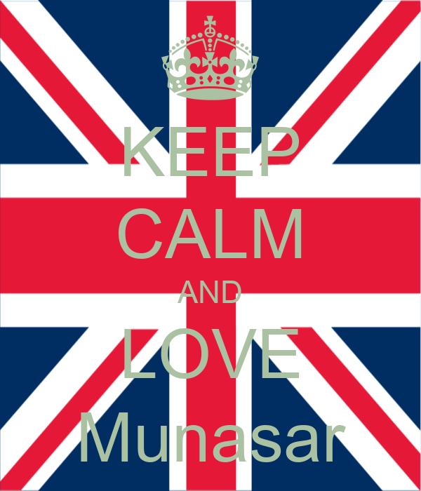 KEEP CALM AND LOVE Munasar