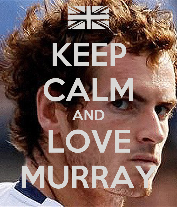 KEEP CALM AND LOVE MURRAY