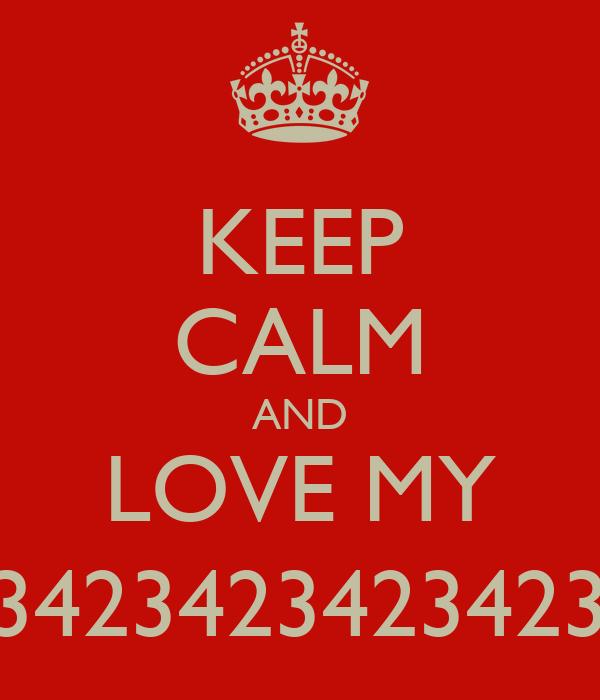 KEEP CALM AND LOVE MY DOGGIE234234234234234234234234234234234234234234234234234234234234234['[