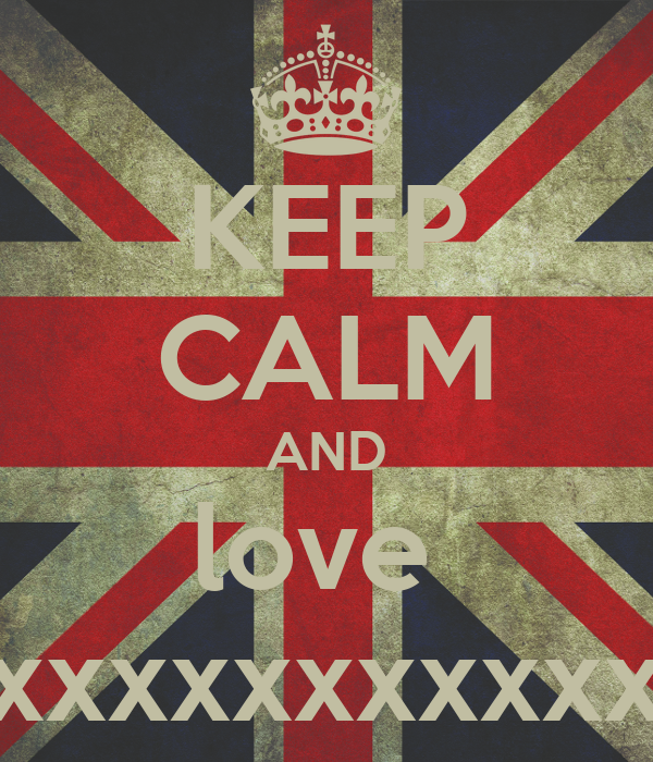 KEEP CALM AND love  my famaliy xxxxxxxxxxxxxxxxxxxxxxxxxxx