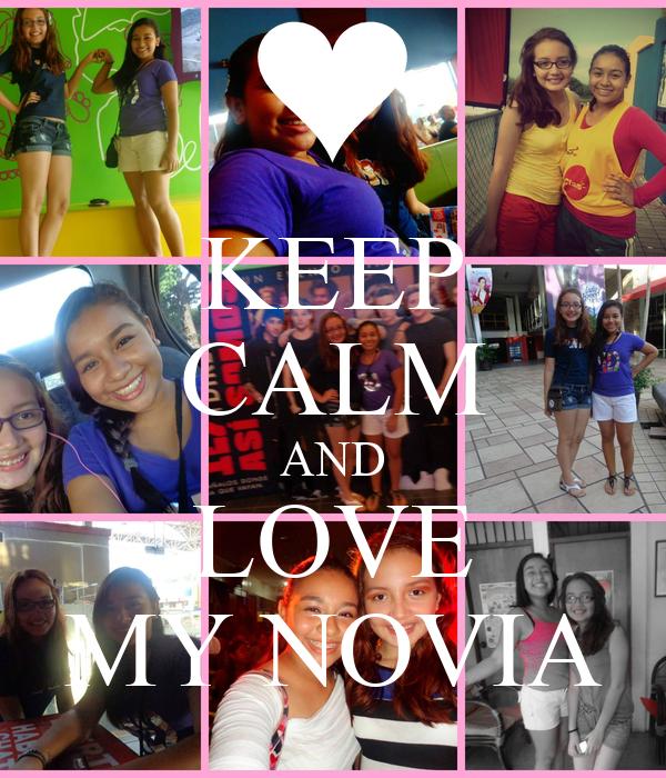 KEEP CALM AND LOVE MY NOVIA