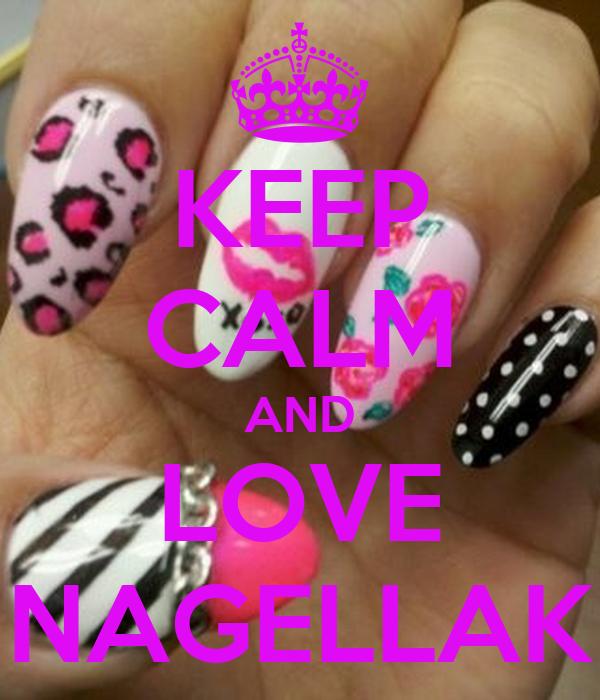 KEEP CALM AND LOVE NAGELLAK