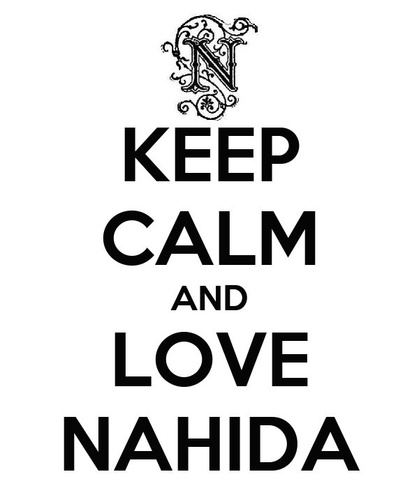 KEEP CALM AND LOVE NAHIDA