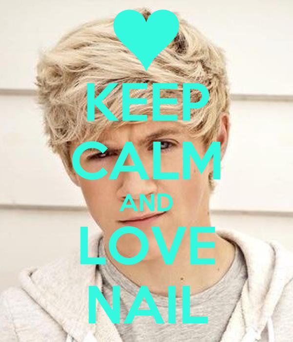 KEEP CALM AND LOVE NAIL