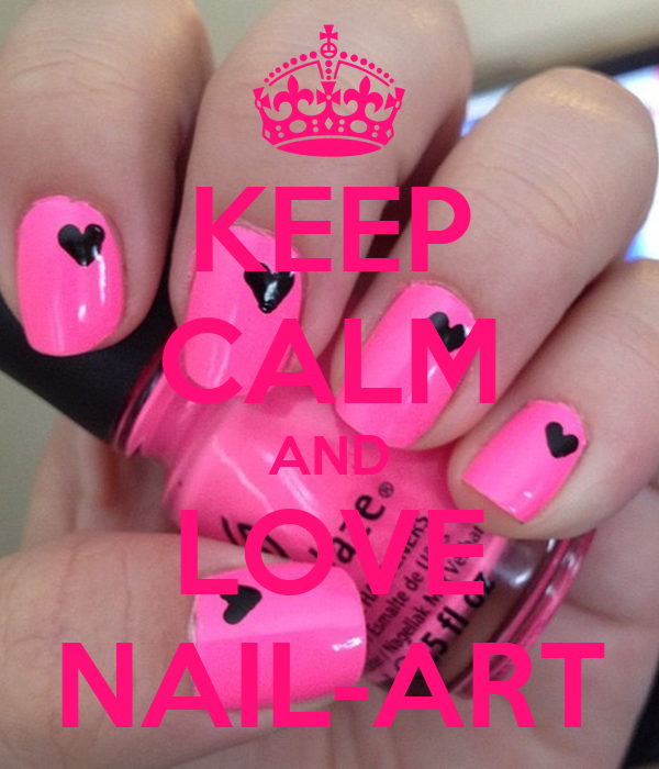 KEEP CALM AND LOVE NAIL-ART Poster   essienails   Keep Calm-o-Matic