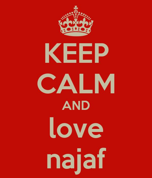 KEEP CALM AND love najaf