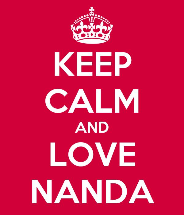 KEEP CALM AND LOVE NANDA
