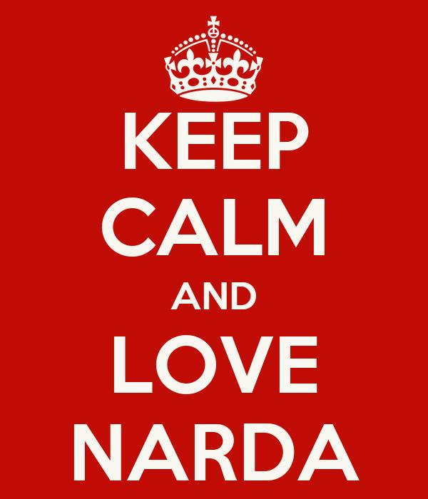KEEP CALM AND LOVE NARDA