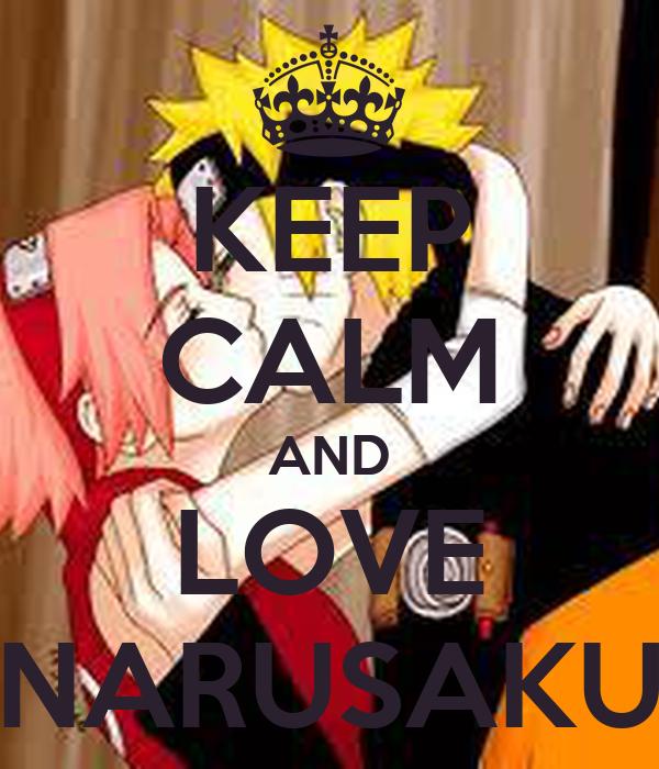 KEEP CALM AND LOVE NARUSAKU