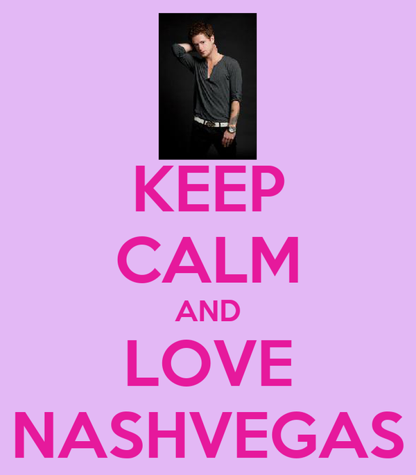 KEEP CALM AND LOVE NASHVEGAS