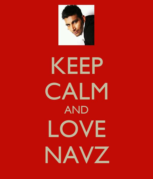 KEEP CALM AND LOVE NAVZ