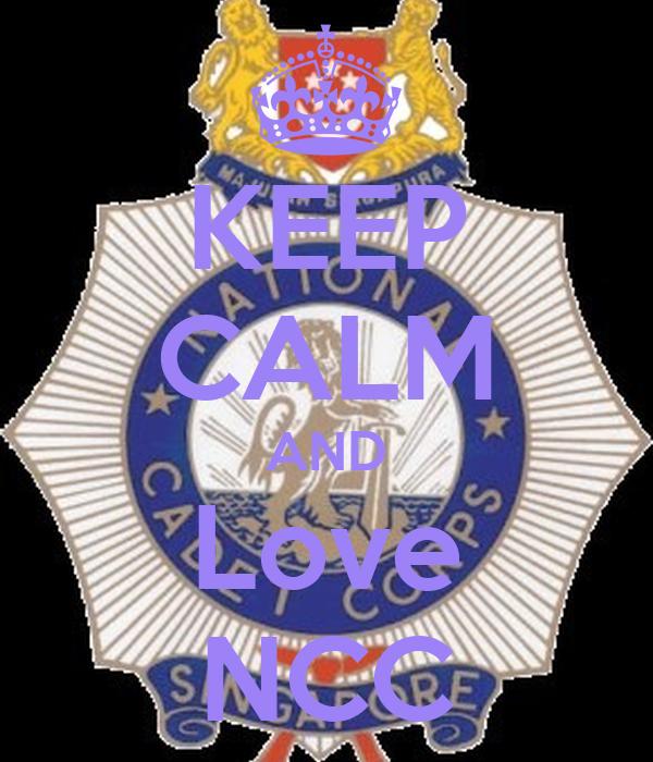 KEEP CALM AND Love NCC