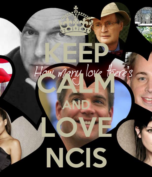KEEP CALM AND LOVE NCIS