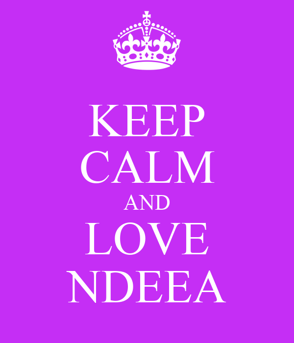 KEEP CALM AND LOVE NDEEA