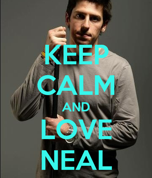 KEEP CALM AND LOVE NEAL