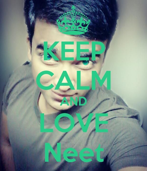 KEEP CALM AND LOVE Neet