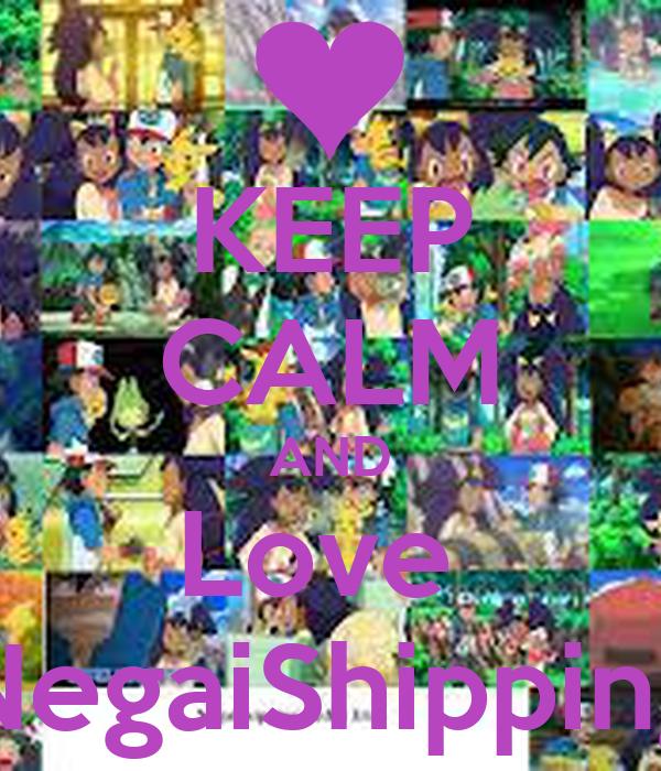 KEEP CALM AND Love  NegaiShipping