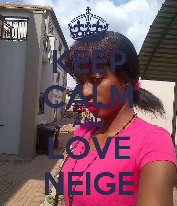 KEEP CALM AND LOVE NEIGE