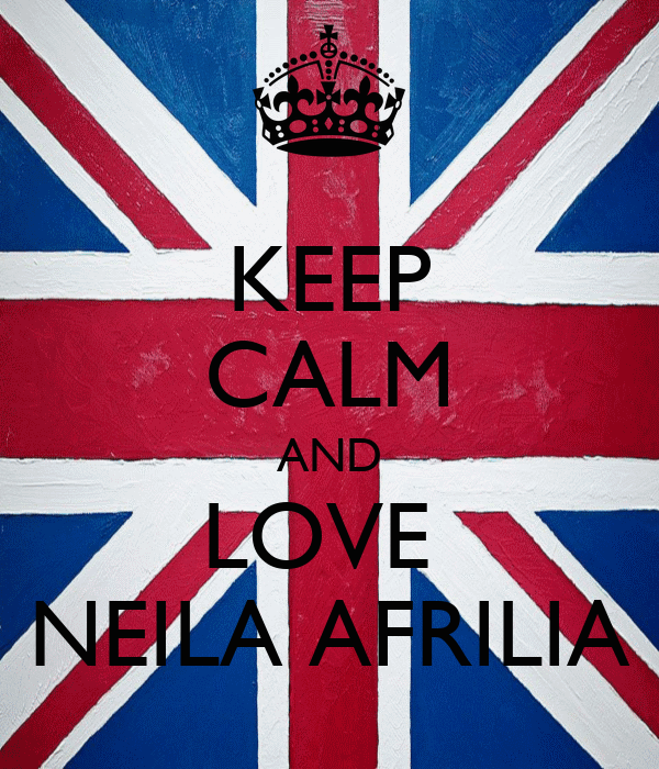KEEP CALM AND LOVE  NEILA AFRILIA