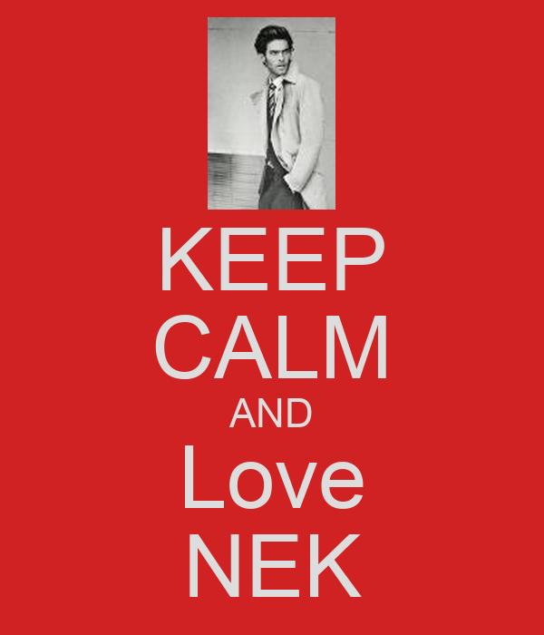 KEEP CALM AND Love NEK