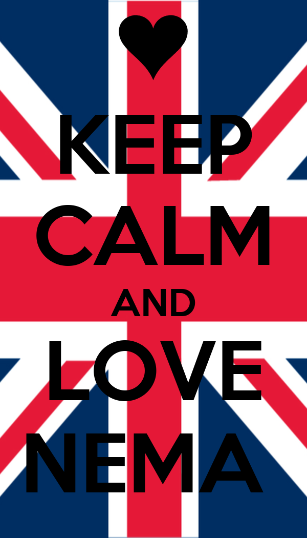 KEEP CALM AND LOVE NEMA